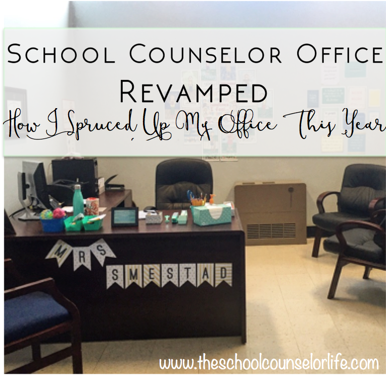 School Counselor Office Revamped